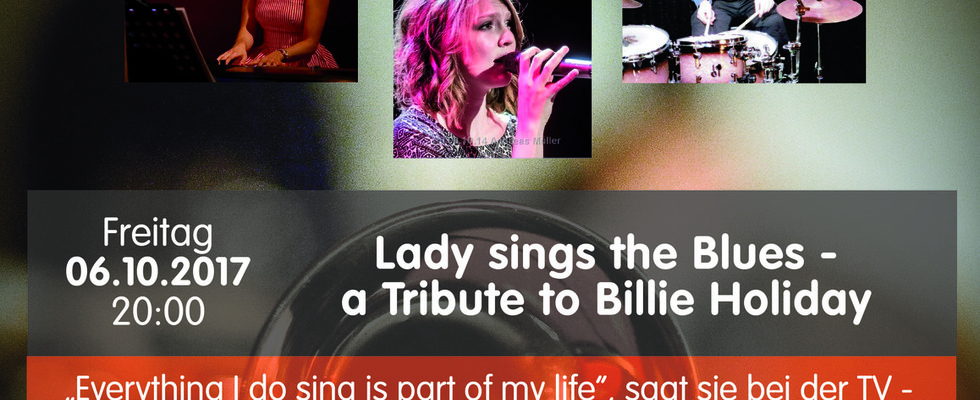 Lady sings the Blues - a Tribute to Billie Holiday