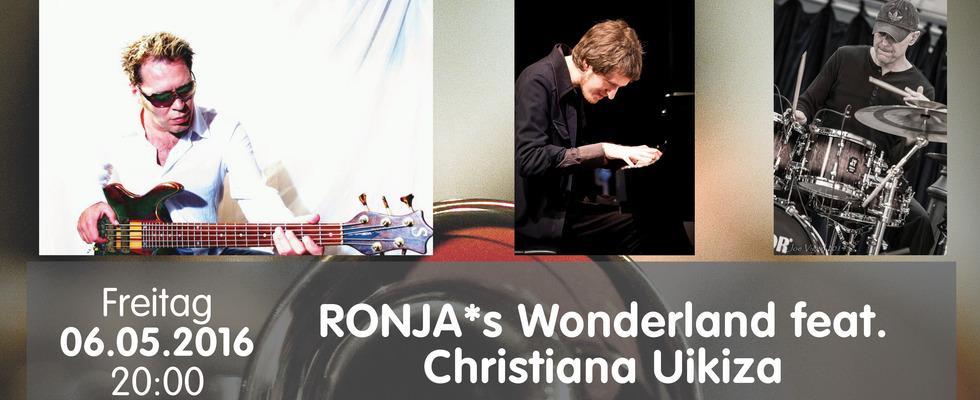 RONJA*s Wonderland feat. Christiana Uikiza