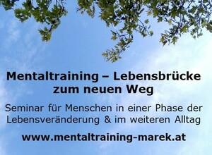 Mentaltraining - Lebensbrücke zum neuen Weg