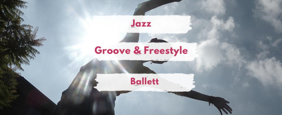 Jazz / Groove&Freestyle / Ballett