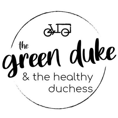 the green duke & the healthy duchess