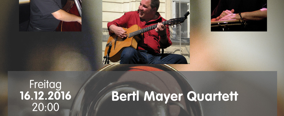 Bertl Mayer Quartett