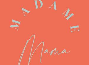 Madame Mama - der Salon