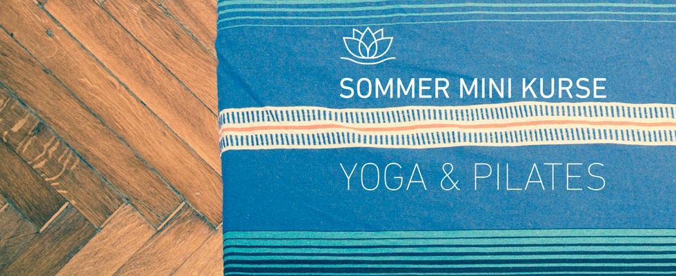 Sommer Mini Kurse Yoga und Pilates