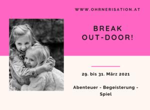 """""""Break out-door!"""""""