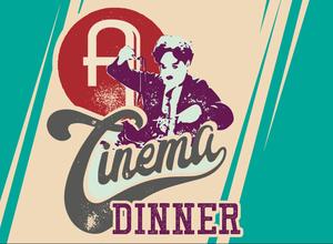 Cinema Dinner