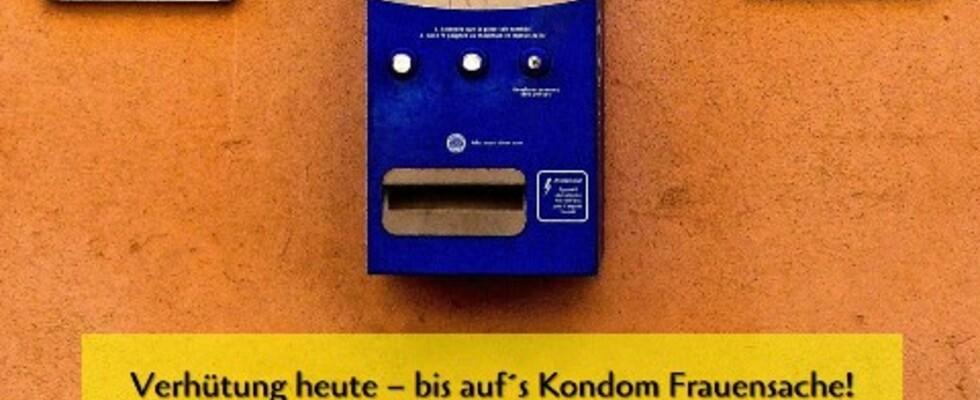 Verhütung heute - bis auf´s Kondom Frauensache!
