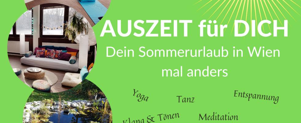 AUSZEIT für DICH - Dein Sommerurlaub in Wien mal anders / Termin 2