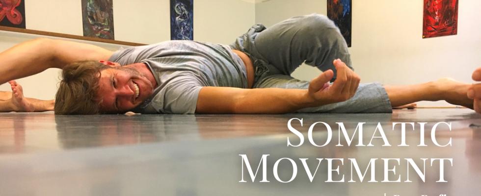 Somatic Movement - Körper im Raum, Raum im Körper