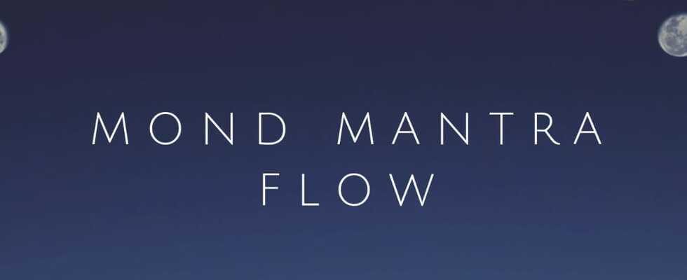 Mond Mantra Flow - Friede beginnt in mir