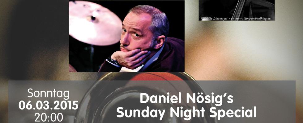 Daniel Nösig's Sunday night special